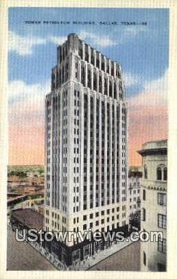 Tower Petroleum Bldg - Dallas, Texas TX Postcard