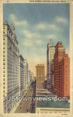Main Street Canyon - Dallas, Texas TX Postcard