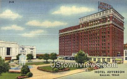 Hotel Jefferson - Dallas, Texas TX Postcard