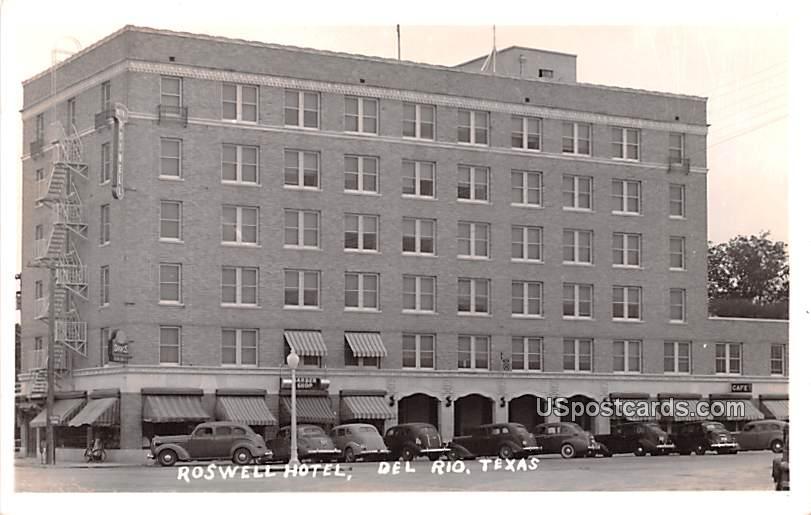 Roswell Hotel - Del Rio, Texas TX Postcard