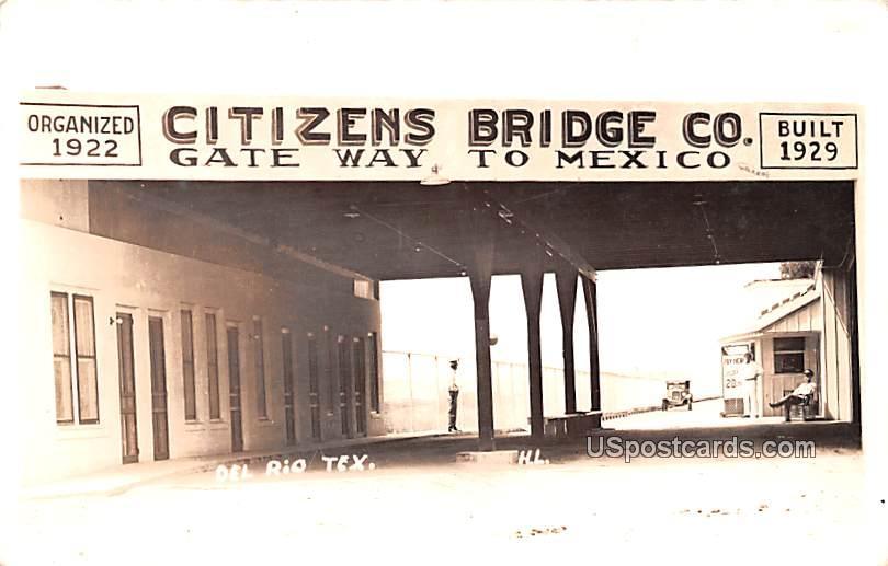 Citizens Bridge Co - Del Rio, Texas TX Postcard