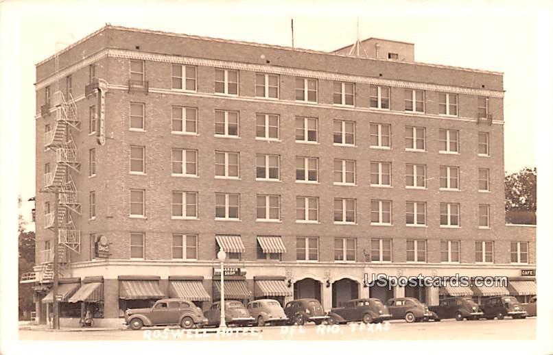 Rosewell Hotel - Del Rio, Texas TX Postcard