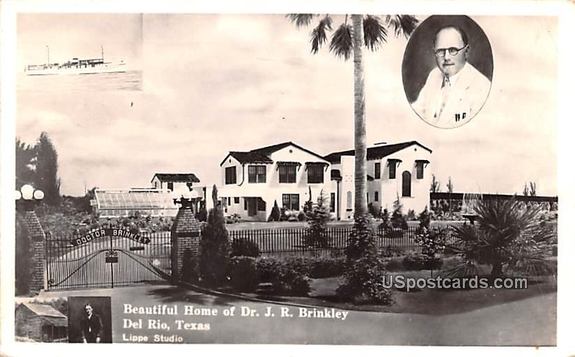Home of Dr JR Brinkley - Del Rio, Texas TX Postcard