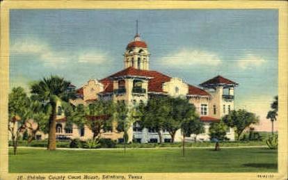 Hidalgo County Court House - Edinburg, Texas TX Postcard