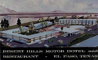 Desert Hills Motor Hotel - El Paso, Texas TX Postcard