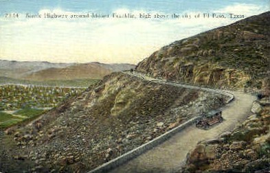 Scenic Highway Around Mt Franklin - El Paso, Texas TX Postcard