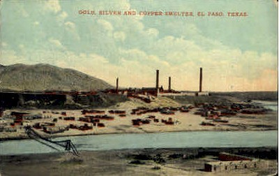 Gold Silver And Copper Smelter - El Paso, Texas TX Postcard