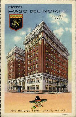 Hotel Paso Del Norte - Texas TX Postcard