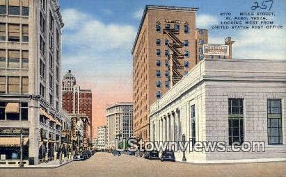 Mills Street, US Post Office - El Paso, Texas TX Postcard