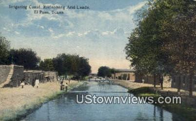 Irrigating Canal, Reclaiming Arid Lands - El Paso, Texas TX Postcard