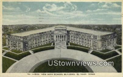 New High School Bldg, El Paso - Texas TX Postcard