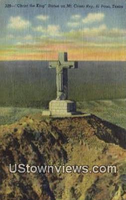 Christ the King, Statue on Mt Cristo Rey - El Paso, Texas TX Postcard