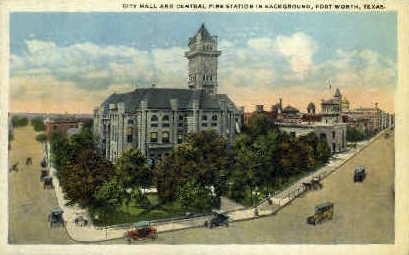 City Hall And Central Fire Station - Fort Worth, Texas TX Postcard