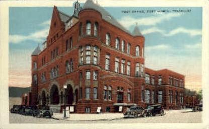 Post Office - Fort Worth, Texas TX Postcard