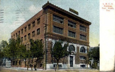 Y. M. C. A Building - Fort Worth, Texas TX Postcard