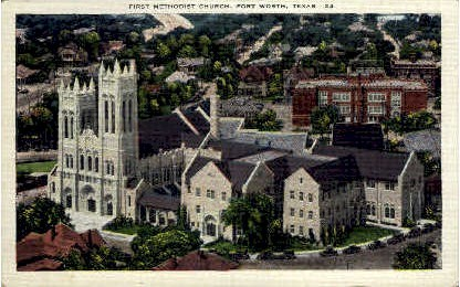First Methodist Church - Fort Worth, Texas TX Postcard