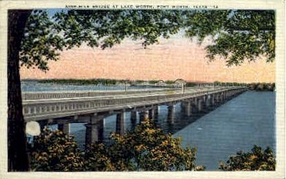 Nine Mile Bridge At Lake Worth - Fort Worth, Texas TX Postcard