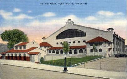 Coliseum - Fort Worth, Texas TX Postcard