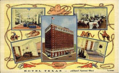 Hotel Texas - Fort Worth Postcard