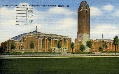 Auditorium, Tower, & Coliseum - Fort Worth, Texas TX Postcard