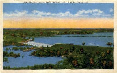Dam And Spillway, Lake Worth - Fort Worth, Texas TX Postcard