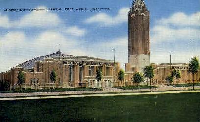 Auditorium, Tower, And Coliseum - Fort Worth, Texas TX Postcard