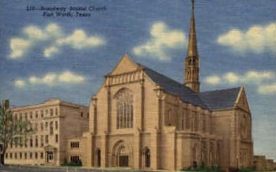 Broadway Baptist Church - Fort Worth, Texas TX Postcard