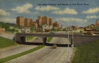 West Freeway And Skyline - Fort Worth, Texas TX Postcard