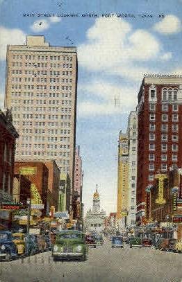 Main Street - Fort Worth, Texas TX Postcard