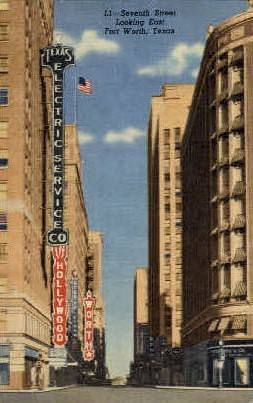 Seventh Street - Fort Worth, Texas TX Postcard