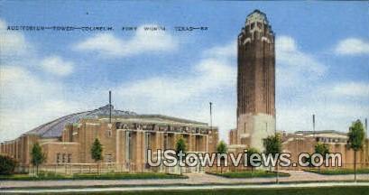 Auditorium, Tower, Coliseum - Fort Worth, Texas TX Postcard