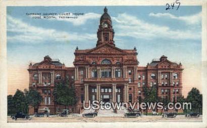 Tarrant County Court House - Fort Worth, Texas TX Postcard