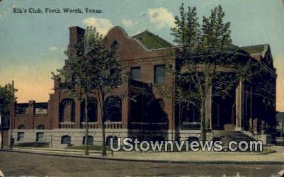Elk's Club - Fort Worth, Texas TX Postcard