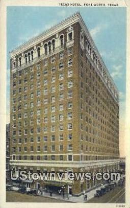 Texas Hotel - Fort Worth Postcard
