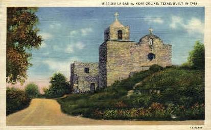 Mission La Bahia - Goliad, Texas TX Postcard