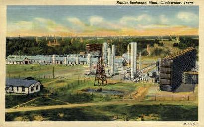 Hanlon-Buchanan Plant - Gladwater, Texas TX Postcard