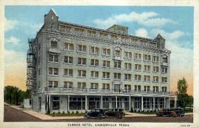 Turner Hotel - Gainesville, Texas TX Postcard