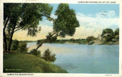 Lower Rio Grande River  - Rio Grande Valley, Texas TX Postcard