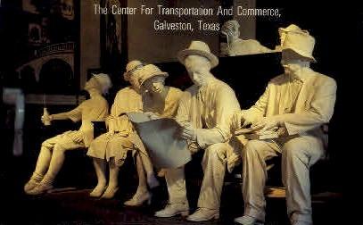Transportation & Commerce - Galveston, Texas TX Postcard