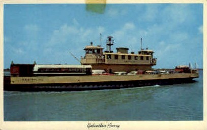 Galveston Ferry - Texas TX Postcard