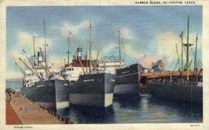 Harbor Scene - Galveston, Texas TX Postcard