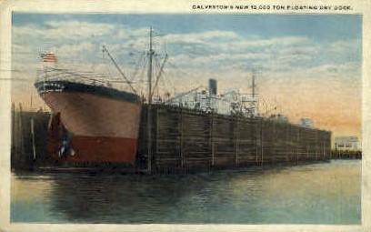 10,000 Ton Floating Dry Dock - Galveston, Texas TX Postcard