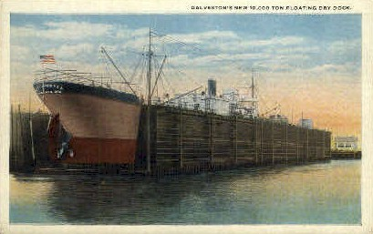 10,000 Ton Floating Dry Dock - Galveston, Texas TX Postcard