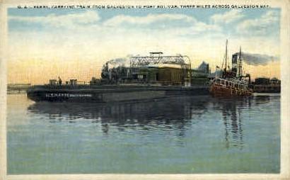 G & I Ferry Train From Galveston - Texas TX Postcard