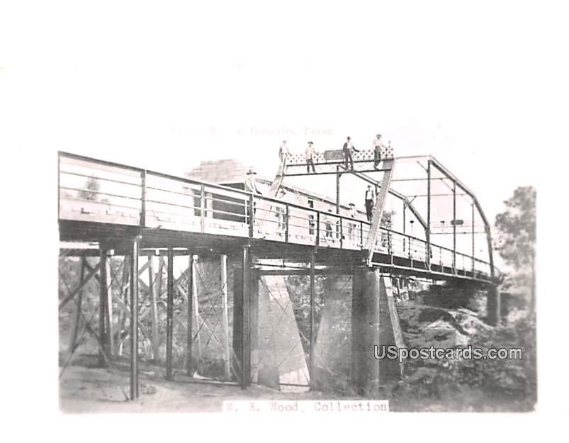 Bridge - Gonzalez, Texas TX Postcard