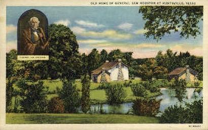 Old Home Of General SamHouston - Huntsville, Texas TX Postcard
