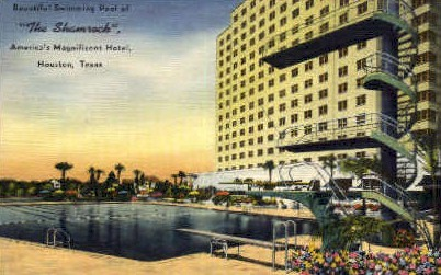 The Shamrock Hotel - Houston, Texas TX Postcard