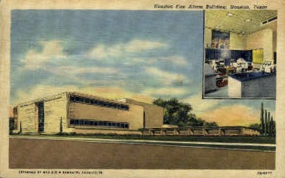 Fire Alarm Building - Houston, Texas TX Postcard