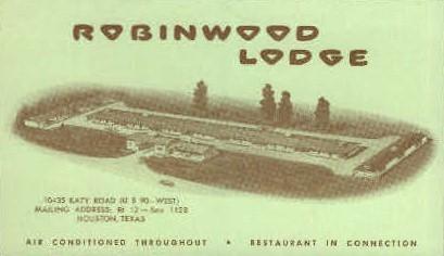 Robinwood Lodge - Houston, Texas TX Postcard