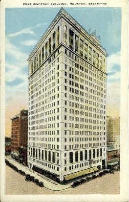 Post Dispatch Building - Houston, Texas TX Postcard
